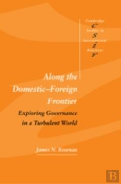 Bertrand.pt - Along The Domestic-Foreign Frontier