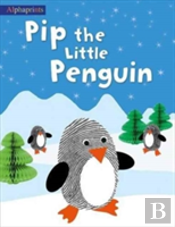 Alphaprints Pip The Little Penguin