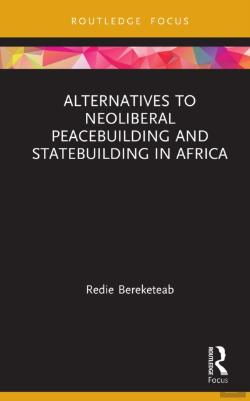 Bertrand.pt - Alternatives To Neoliberal Peacebuilding And Statebuilding In Africa