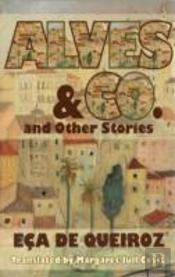 Alves & Co. And Other Stories