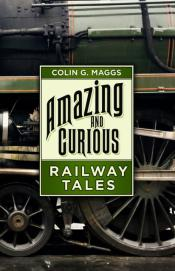 Amazing And Curious Railway Tales
