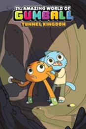 Amazing World Of Gumball Ogn 5: Tunnel Kingdom
