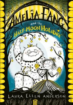 Bertrand.pt - Amelia Fang And The Half-Moon Holiday