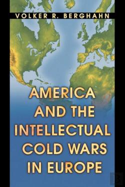 Bertrand.pt - America And The Intellectual Cold Wars In Europe