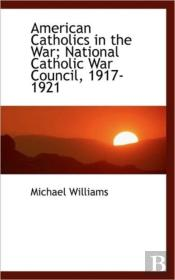 American Catholics In The War; National