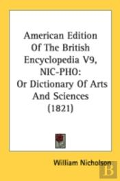 American Edition Of The British Encyclop