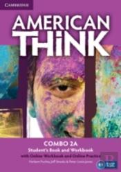 American Think Level 2 Combo A With Online Workbook And Online Practice