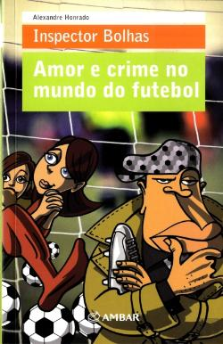 Bertrand.pt - Amor e Crime no Mundo do Futebol