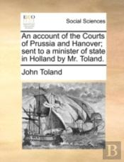 An Account Of The Courts Of Prussia And
