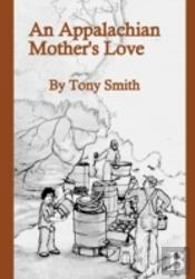 An Appalachian Mother'S Love