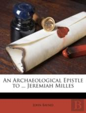 An Archaeological Epistle To ... Jeremia