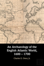 An Archaeology Of The British Atlantic World