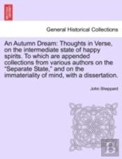 An Autumn Dream: Thoughts In Verse, On T