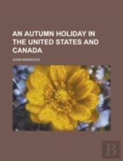 An Autumn Holiday In The United States A