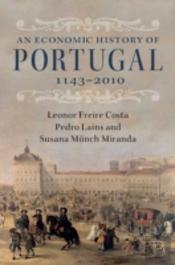 An Economic History Of Portugal, 1143-2010