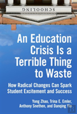 Bertrand.pt - An Education Crisis Is A Terrible Thing To Waste
