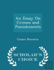 An Essay On Crimes And Punishments - Sch