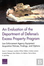 An Evaluation Of The Department Of Defense'S Excess Property Program