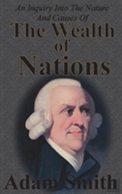 Bertrand.pt - An Inquiry Into The Nature And Causes Of The Wealth Of Nations