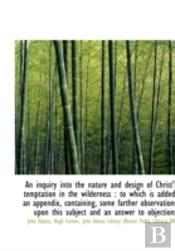 An Inquiry Into The Nature And Design Of
