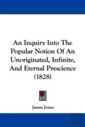 An Inquiry Into The Popular Notion Of An