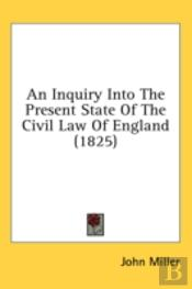 An Inquiry Into The Present State Of The