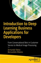 An Introduction To Applications Of Deep Learning For Developers