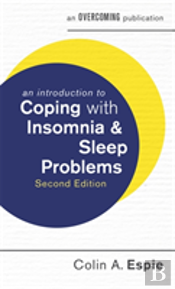 An Introduction To Coping With Insomnia And Sleep Problems