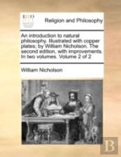 An Introduction To Natural Philosophy. I
