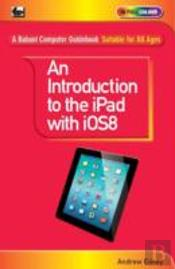 An Introduction To The Ipad With Ios8