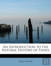 An Introduction To The Natural History O