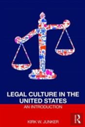 An Introduction To Us Legal Culture