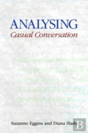 Analysing Casual Conversation