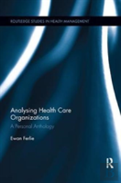 Analysing Health Care Organizations
