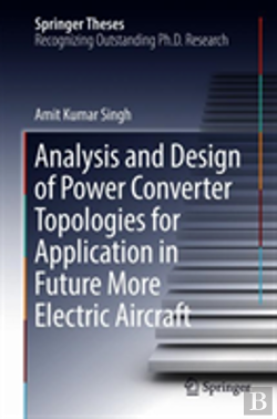 Bertrand.pt - Analysis And Design Of Power Converter Topologies For Application In Future More Electric Aircraft
