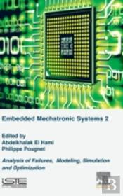 Analysis Of Failures Of Embedded Mechatronic Systems
