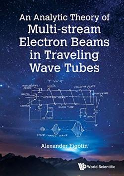 Bertrand.pt - Analytic Theory Of Multi-Stream Electron Beams In Traveling Wave Tubes, An