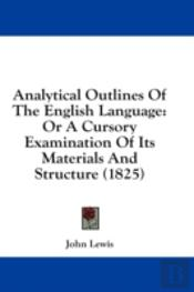 Analytical Outlines Of The English Langu