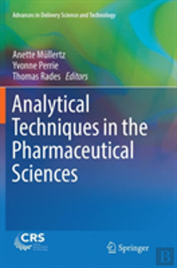 Bertrand.pt - Analytical Techniques In The Pharmaceutical Sciences