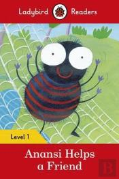 Anansi Helps a Friend - Ladybird Readers: Level 1