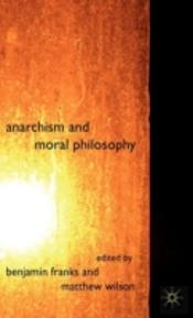 Anarchism & Moral Philosophy