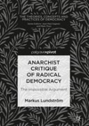 Anarchist Critique Of Radical Democracy
