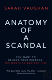 Anatomy Of A Scandal Signed Edition