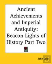 Ancient Achievements And Imperial Antiquity