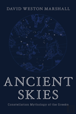 Bertrand.pt - Ancient Skies - Constellation Mythology Of The Greeks