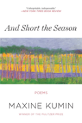 And Short The Season - Poems