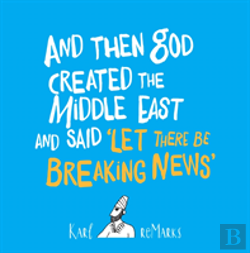 Bertrand.pt - And Then God Created The Middle East And Said 'Let There Be Breaking News'