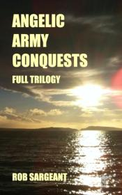 Angelic Army Conquests