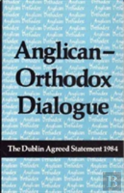 Anglican-Orthodox Dialogue