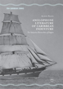 Anglophone Literature Of Caribbean Indenture
